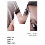 MARTHA MARCY MAY MARLENE posters and trailer