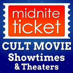 Cult Movies at Midnite Ticket
