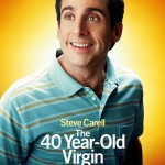 Movie Review: THE 40-YEAR-OLD VIRGIN (2005)