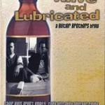 Movie Review: ALIVE AND LUBRICATED (2005)