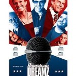 Movie Review: AMERICAN DREAMZ (2006)