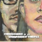 Movie Review: CONFUSIONS OF AN UNMARRIED COUPLE (2006)
