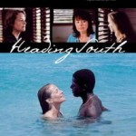 Movie Review: HEADING SOUTH (2006)